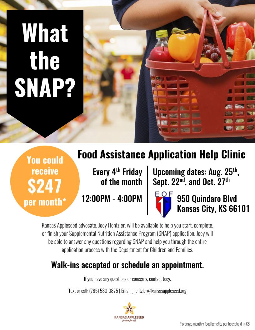 SNAP(foodstamp) Applications are taken every 4th Friday of